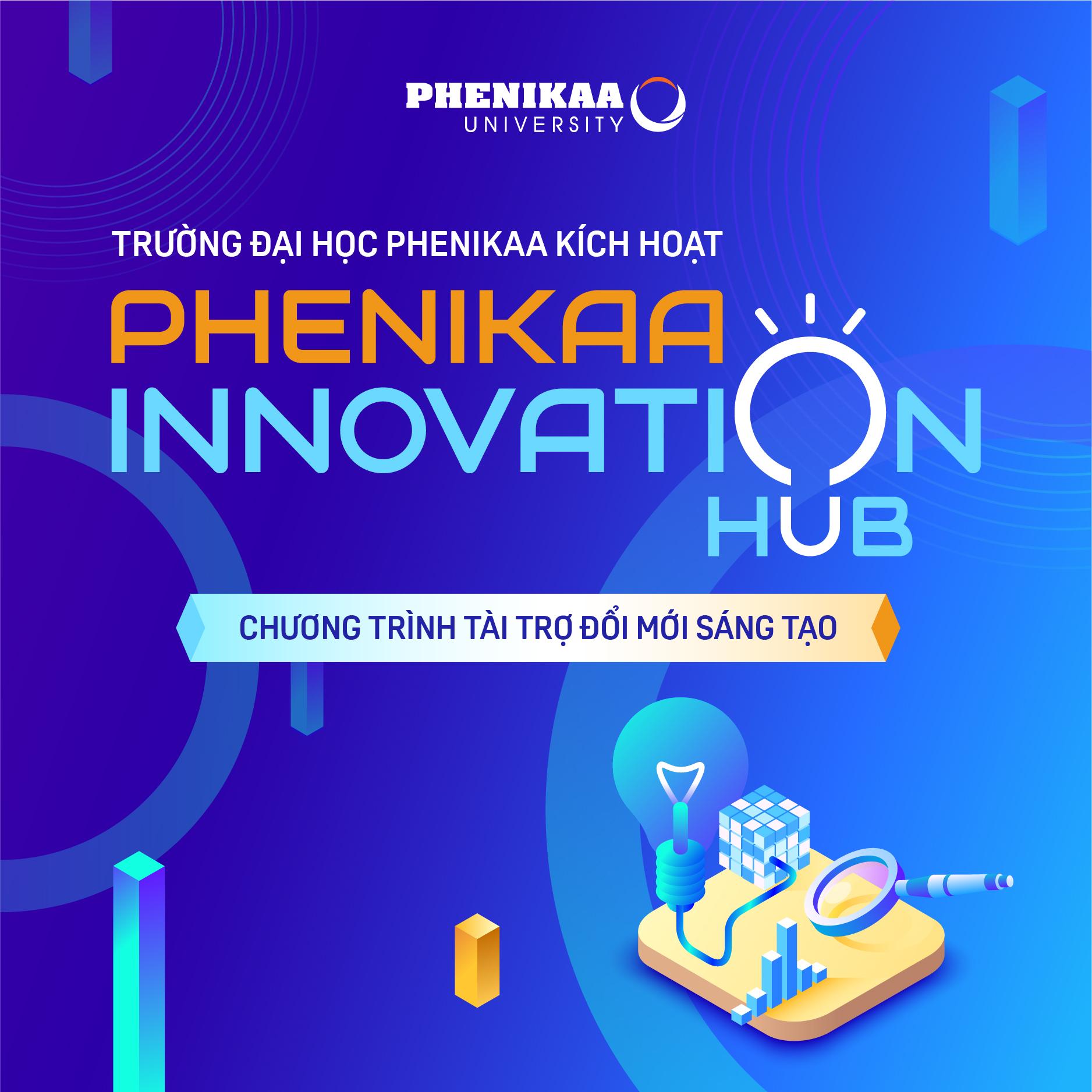 Chương trình tài trợ đổi mới sáng tạo - Phenikaa Innovation Hub